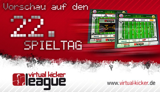 VKL, Virtual Kicker League, 22. Spieltag, Vorschau