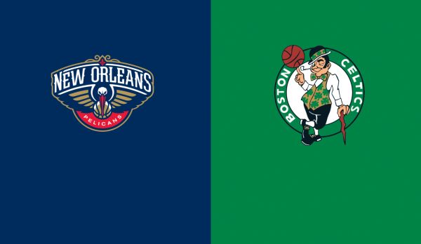 Pelicans @ Celtics am 17.01.