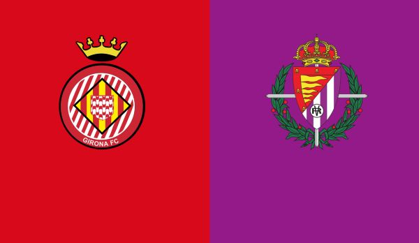 Girona - Real Valladolid am 17.08.