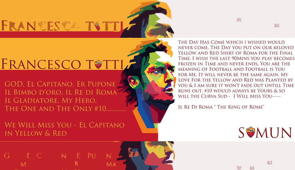 """God. El Capitano. El Re di Roma. Il Gladiatore. My Hero. The one and only #10"", schrieb dieser Fan"